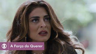 A Força do Querer: capítulo 138 da novela, segunda, 11 de setembro, na Globo