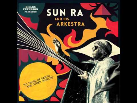 Sun Ra Quartet w. John Gilmore - When There Is No Sun [To Those of Earth... And Other Worlds]