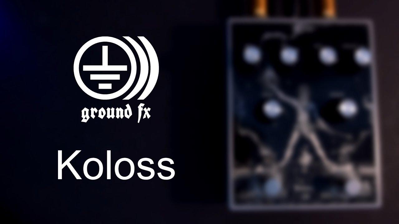 Ground Fx Koloss Sofajams Youtube