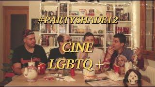 CINE LGBTQ+ | Party Shade 12