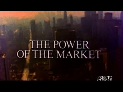 Free To Choose 1990 - Vol. 01 The Power of the Market - Full Video