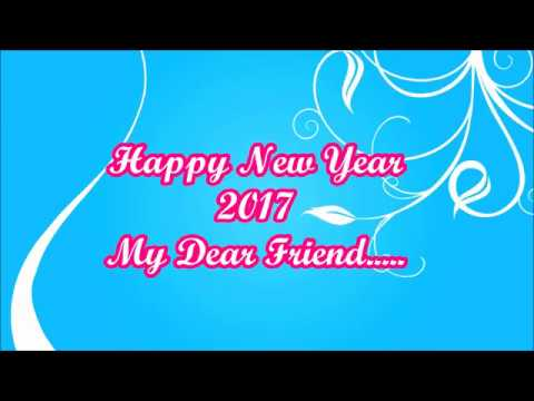 happy new year 2017 wishes video downloadwhatsapp video greetings e card for friendbest friend