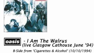Oasis - I Am The Walrus (live Glasgow Cathouse June