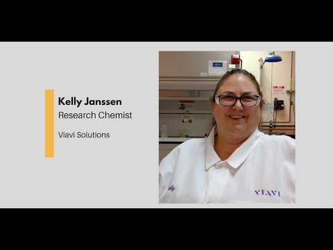 What Chemists Do - Kelly Janssen, Research Chemist, Viavi Solutions