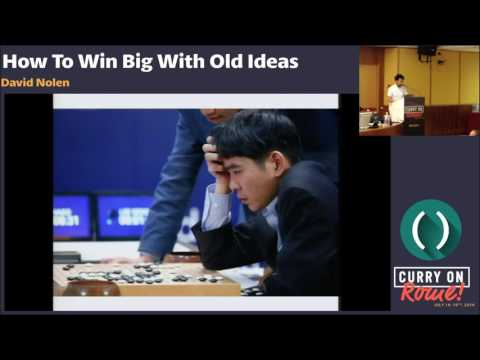 David Nolen - How To Win Big With Old Ideas - Curry On
