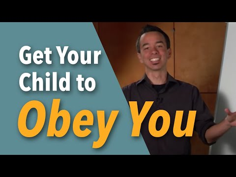"""""""The 3 Steps To Get Your Child To Obey You The First Time"""""""