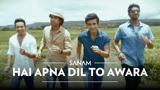 Video Hai Apna Dil To Awara | Sanam ft. Soogum Sookha download MP3, 3GP, MP4, WEBM, AVI, FLV Desember 2017