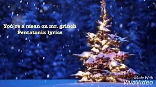Download You're a mean one mr. grinch Pentatonix lyrics