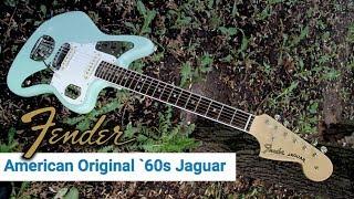 Fender American Original `60s Jaguar (Обзор)