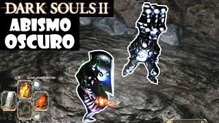 Dark Souls 2 guia: ABISMO OSCURO DE ANTAÑO - Juramento peregrinos de la oscuridad || Episodio 70