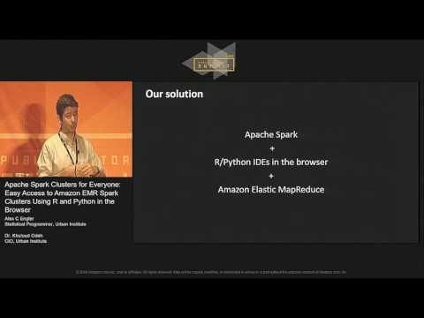 Apache Spark Clusters for Everyone: Easy Access to Amazon EMR Spark Clusters Using R and Python
