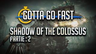 [2] Speedrun de Shadow of the Colossus avec Incep_Sean en moins d'1H ?  | GOTTA GO FAST
