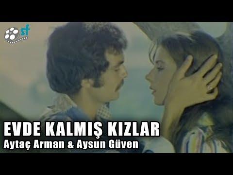 Evde Kalmış Kızlar (1975) - Türk Filmi (Aytaç Arman & Aysun Güven) thumbnail