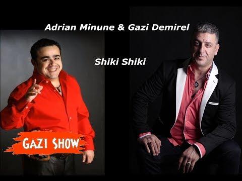 Gazi Demirel & Adrian Minune Shiki Shiki