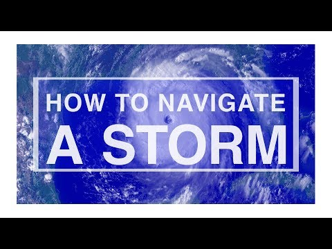 How to Navigate a Storm