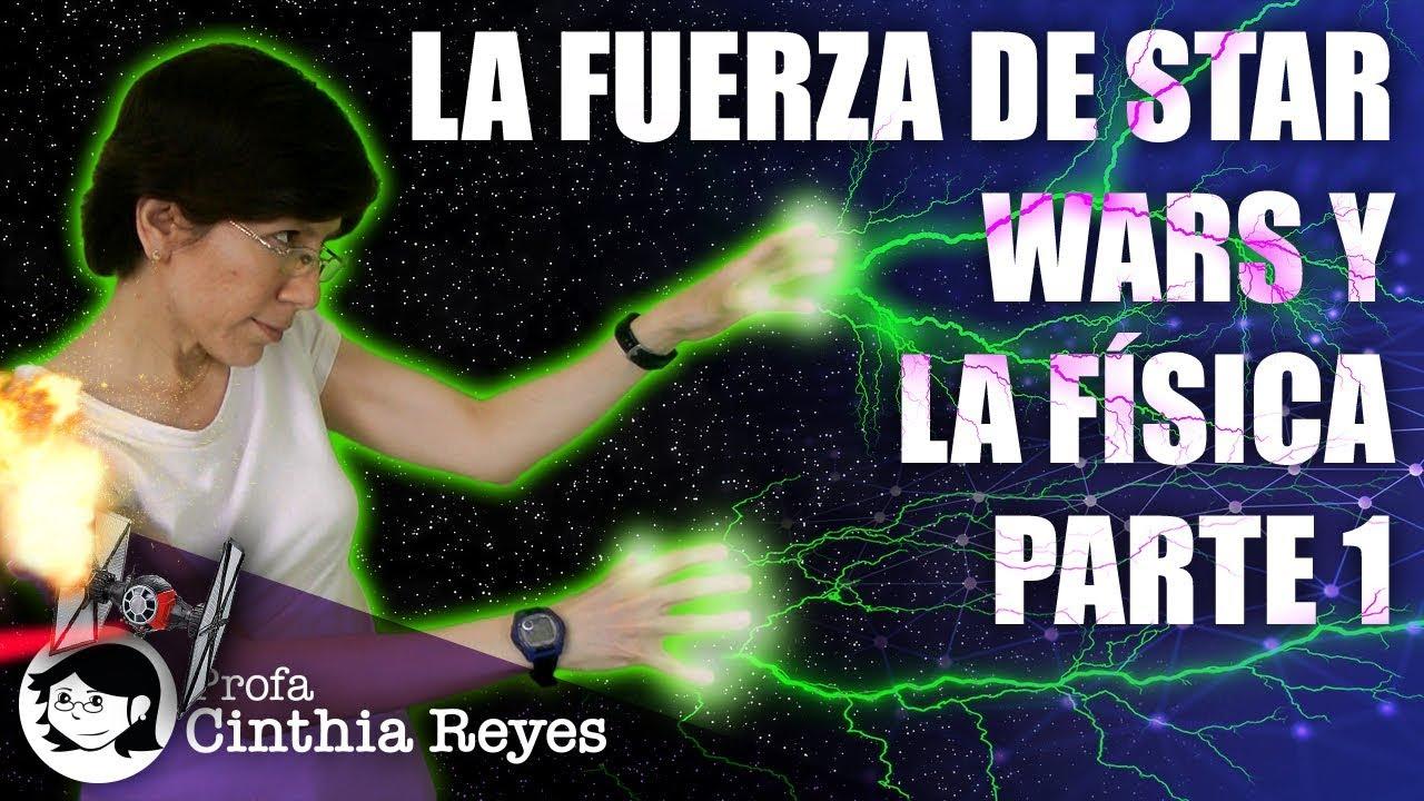 La Fuerza de Star Wars y la física, parte 1 (with English subtitles)