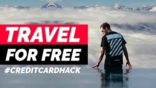 BEST TRAVEL CREDIT CARD 2019 : How To Travel For Free With The TOP 3