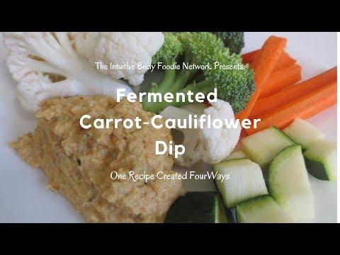 🥕fermented-carrot-cauliflower-dip:-one-recipe-created-four-ways🥕