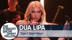 Dua Lipa: Don't Start Now