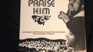 Joy Simpson and the Canton Cruade Choir - God Is So Wonderful  / I'm Gonna Praise Him