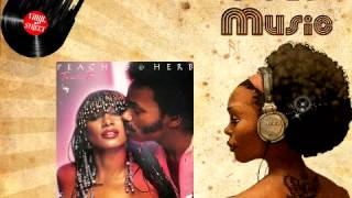PEACHES & HERB -- When he touch me [Soul  original  Version remastered 2013]