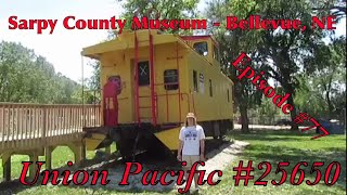 _Sarpy County Museum - Bellevue, NE_ Episode 77 (Union Pacific 25650)