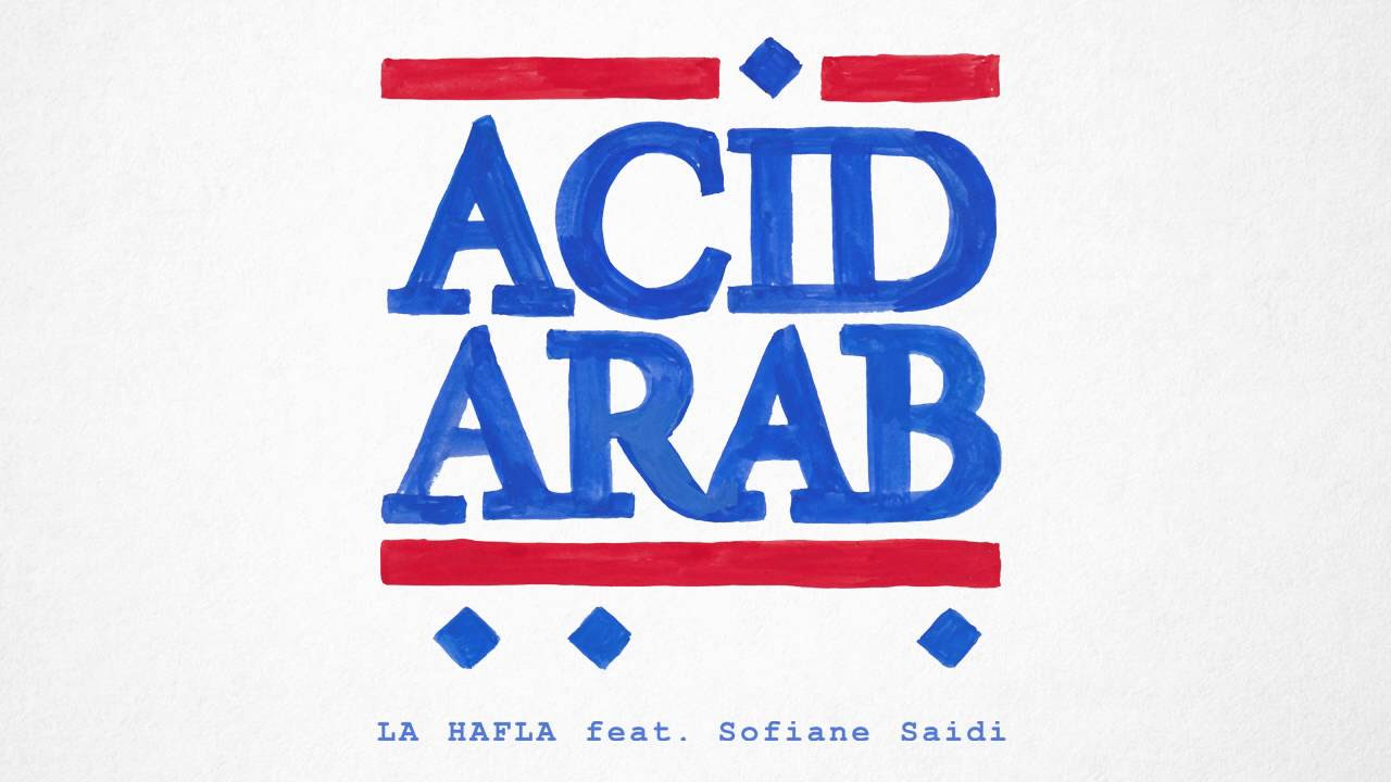 Acid Arab - \