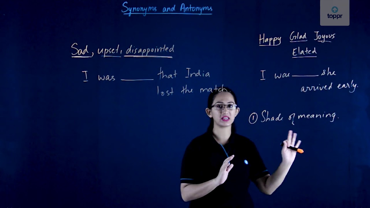 Synonyms and Antonyms: Meaning, Concept, Videos, Solved Examples