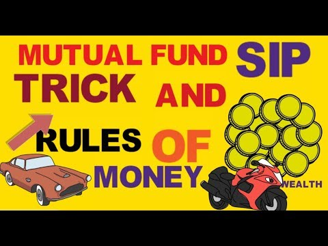 TRICKS TO GET WEALTHY AND MUTUAL FUND SIP INVESTING