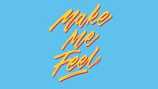 Fizzy Milk - Make Me Feel ft. Jarryd James (Audio)