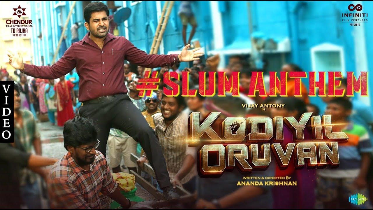 Slum Anthem (Atti) - Video Song | Kodiyil Oruvan | Vijay Antony | Aathmika | Nivas K Prasanna