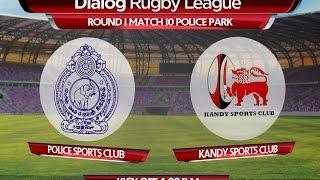 Police SC v Kandy SC - Dialog Rugby League 2015