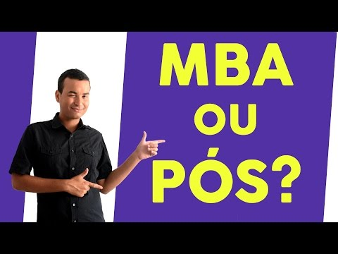 O QUE É MBA? PÓS-GRADUAÇÃO - MASTER OF BUSINESS ADMINISTRATION