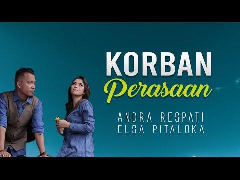 andra-respati-feat-elsa-pitaloka---korban-perasaan-(lagu-minang-2019)