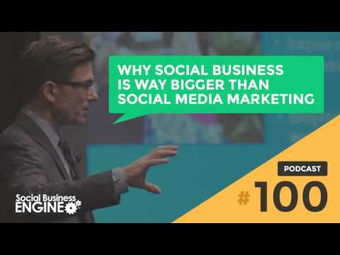 Why Social Business is Way Bigger than Social Media Marketing