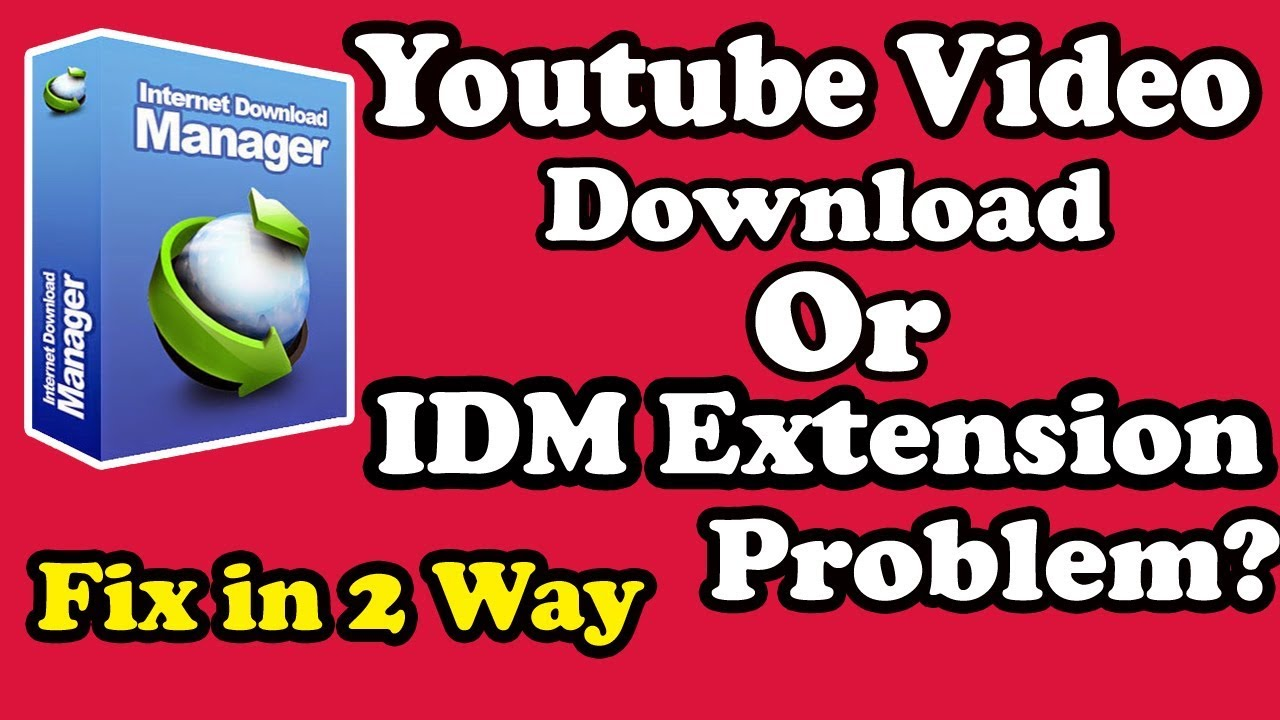 download with idm not showing in youtube