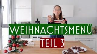 Weihnachtsmenü Teil 3 - gesunde Nachspeisen