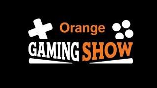 Orange Gaming Show