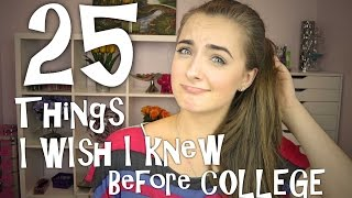 25 Things I Wish I Knew Before Freshman Year at College♥