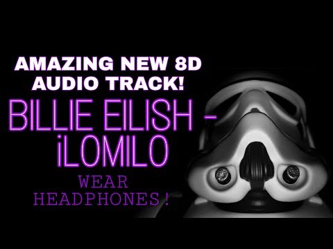 New BILLIE EILISH 8D Music Track - ILOMILO Remix (USE HEADPHONES!)