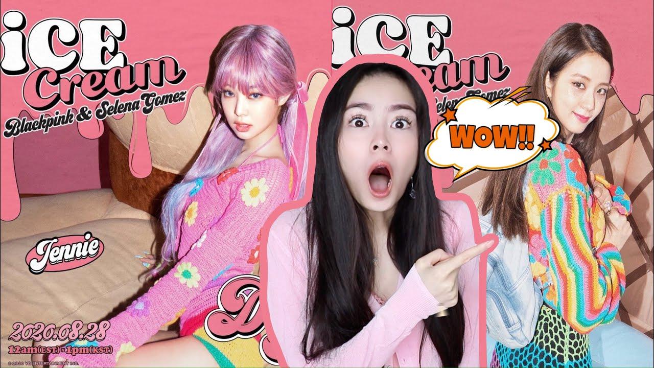 Blackpink X Selena Gomez Ice Cream Jennie Jisoo Teaser Posters Reaktion Youtube