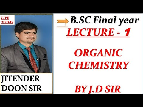 B.sc Final year complete organic chemistry lecture 1carbohydrates by jitender doon sir