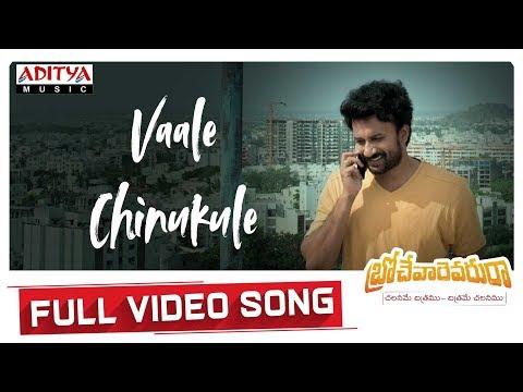 Vaale Chinukule Full Video Song | Brochevarevarura Songs|  Nivetha Pethuraj, Satya Dev