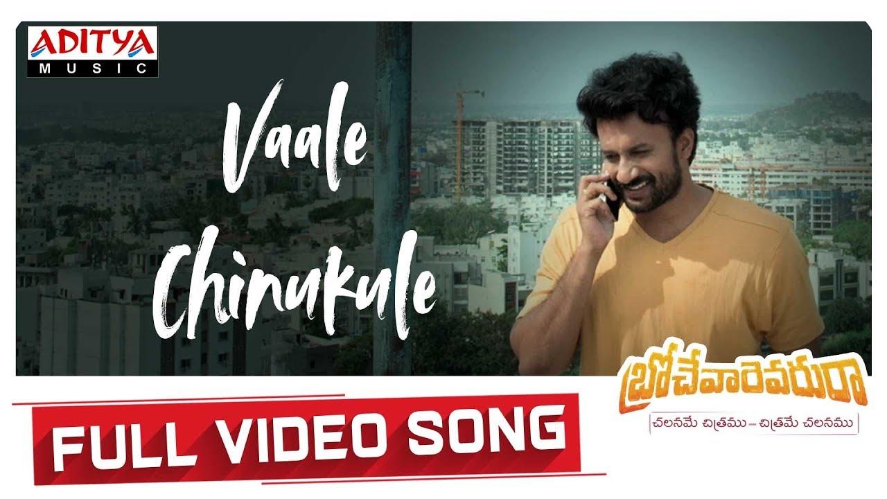 Vaale Chinukule Full Video Song   Brochevarevarura Songs   Nivetha Pethuraj, Satya Dev