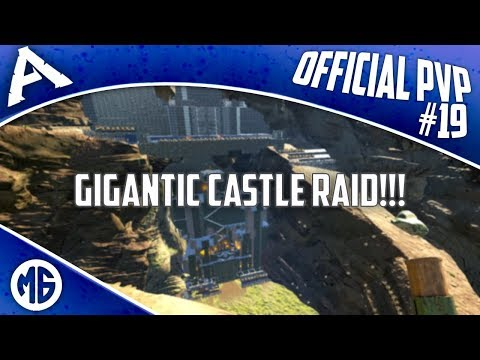GIGANTIC CASTLE RAID + FUNNY MOMENTS!!! Official PvP - Let's Play Episode 19 - Ark: Survival Evolved