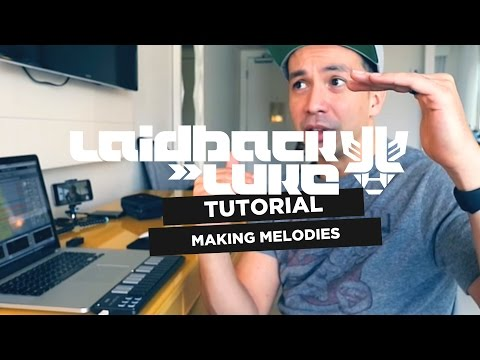 Making Melodies Tutorial | Laidback Luke VLOG #035