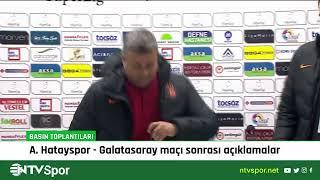 A. Hatayspor - Galatasaray maçı sonrası teknik direktörler basın toplantısı düzenliyor