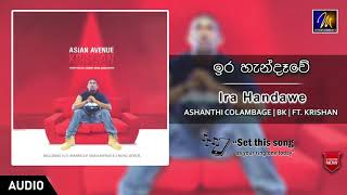 Ira Handawe | Ashanthi | Bk ft. Krishan | Official Music Audio | MEntertainments Thumbnail