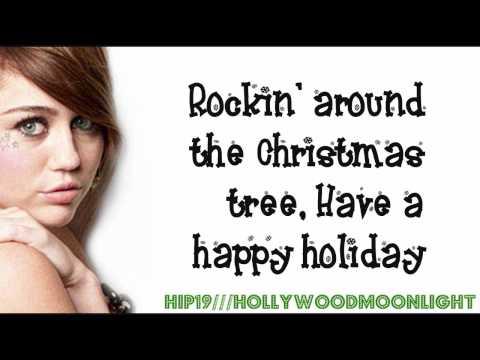 Miley Cyrus - Rockin' Around The Christmas Tree (Lyrics On Screen) - HD