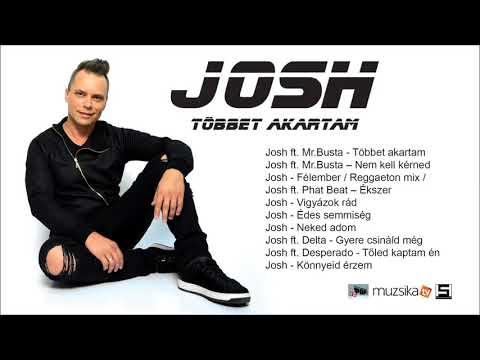 Josh - Többet akartam - Teljes album feltöltés